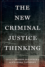 Sharon Dolovich: The New Criminal Justice Thinking