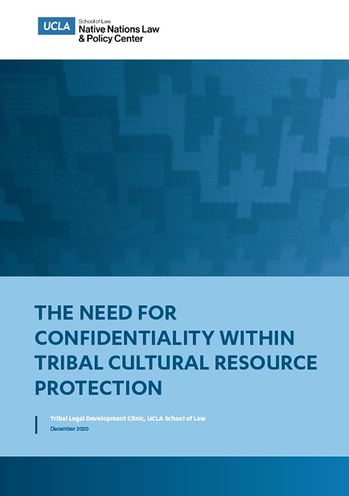 The cover of The Need for Confidentiality Within Tribal Cultural Resource Protection