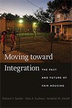 Richard H. Sander and Jonathan M. Zasloff: Moving Toward Integration