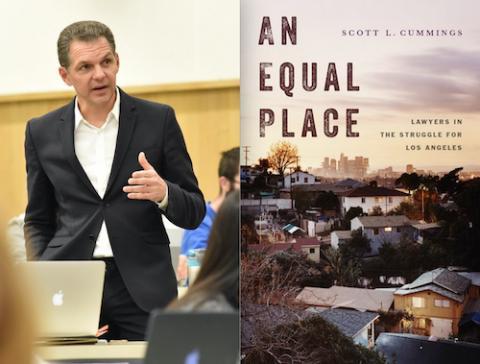 UCLA Law Professor Scott Cummings's new book An Equal Place